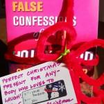 False Confessions For Christmas